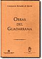 Obras del Guadarrama. Constancio Bernaldo Quirós