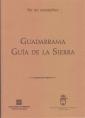 Guadarrama Guía de la Sierra. Por un montañero.
