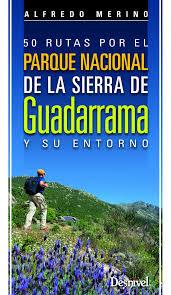50 rutas por el Parque Nacional sierra Guadarrama