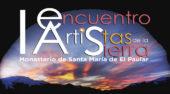 ARTIS. 23 de junio-30 septiembre El Monasterio de Santa María de El Paular,  referencia del patrimonio histótrico artístico de la Sierra de Guadarrama, organiza ARTIS. I Encuentro de Artistas de la Sierra.