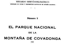 Revista Peñalara hace 100 años: INAUGURACION DEL PARQUE NACIONAL DE COVADONGA